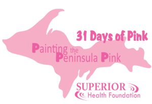 31 Day of Pink written over a pink silhouette of Michigan's Upper Peninsula
